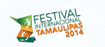 Festival Internacional Tamaulipas 2014